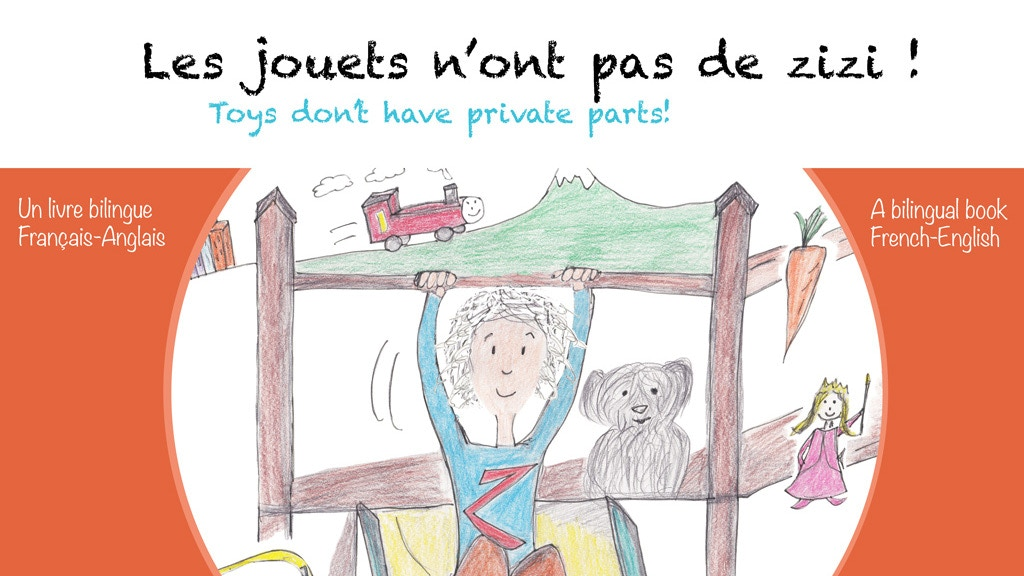 Les Jouets n'ont pas de zizi ! A Bilingual children's book project video thumbnail