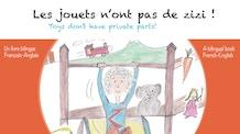 Les Jouets n'ont pas de zizi ! A Bilingual children book