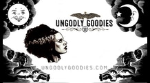 Ungodly Goodies 2017