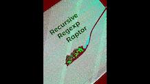 Recursive Regexp Raptor