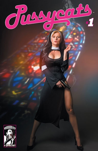 Pussycats: Sex, Drugs, & The Impossible (Mother Superior Cover)