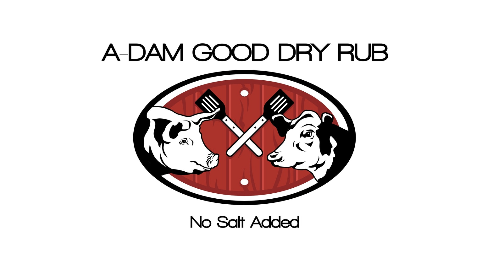 At A-dam Good Dry Rubs, we make a no salt added Dry Rub that accentuates the true taste of food rather than masking it with salt.