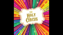 HOLY CIRCUS \