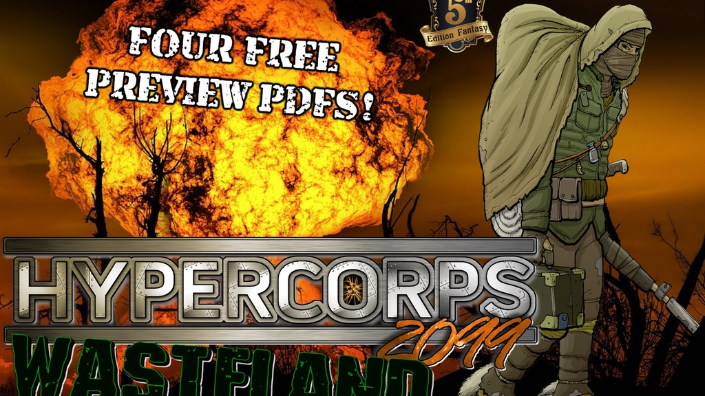 Hypercorps 2099 Wasteland: 5th Edition Apocalyptic RPG (5E) project video thumbnail
