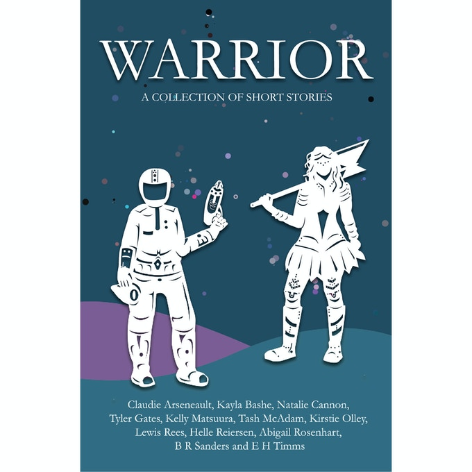 WARRIOR: 12 short stories featuring LGBTQIA warriors