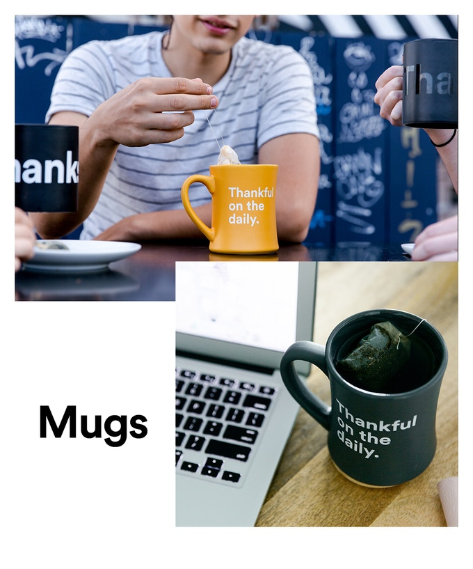 Our mug collection that inspires every day thankfulness
