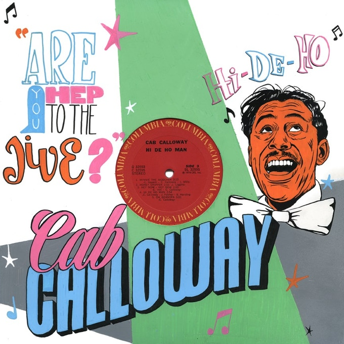 Cab Calloway by Brittany Williams
