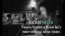 Vessna Scheff & Koof Ibi // First Official Music Video + Art
