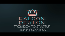 Falcon Design (From an idea to startup)
