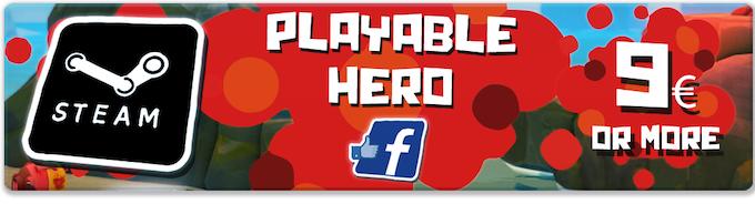 Pledge €9 or more: PLAYABLE HERO