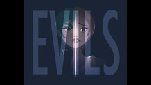 Evils: A Short Film