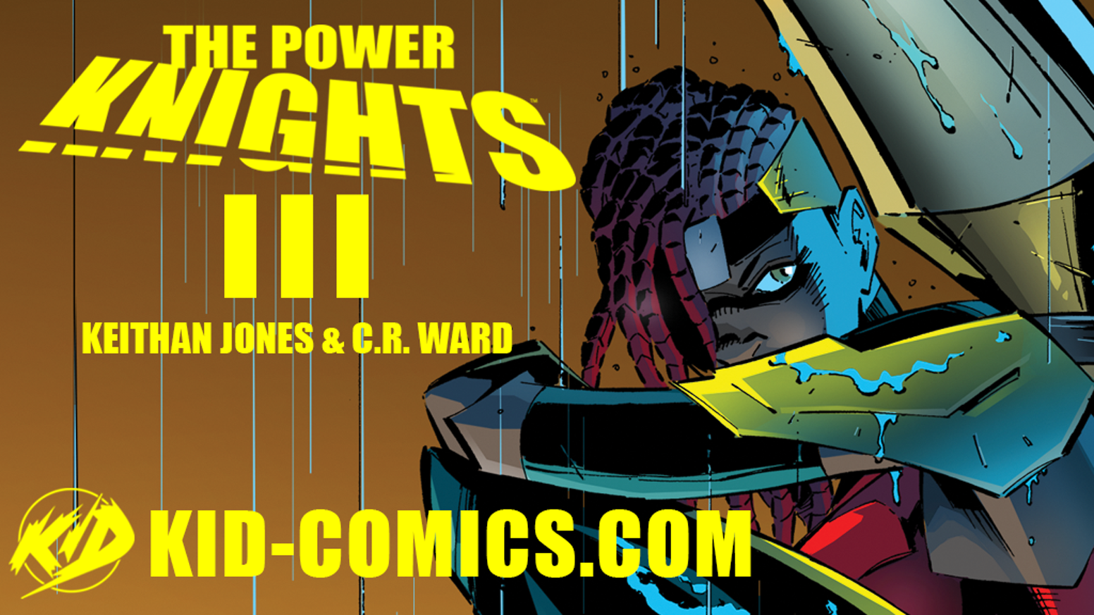 The Power Knights: Unbounded 3 by Keithan Jones » 5 Days Left