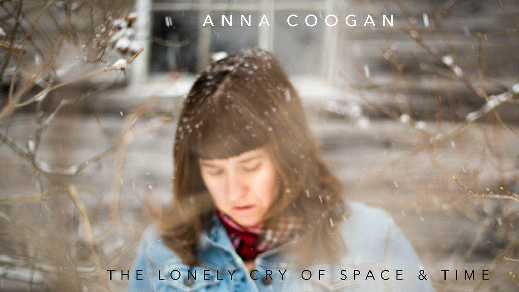 The Lonely Cry of Space and Time - New Record by Anna Coogan project video thumbnail