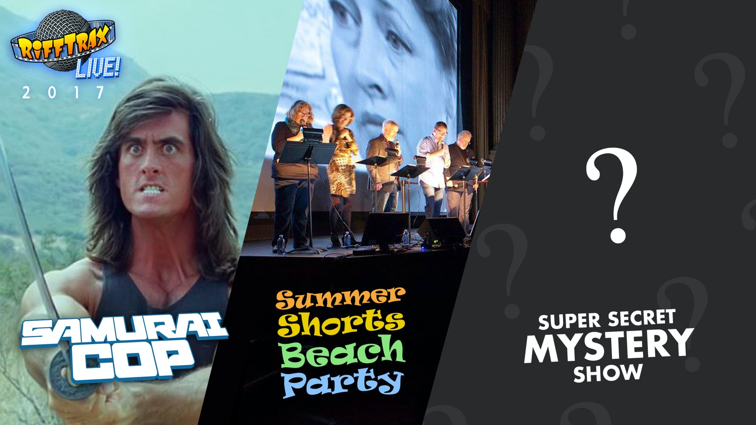 RiffTrax Live '17: Samurai Cop, Beach Party & Mystery Title