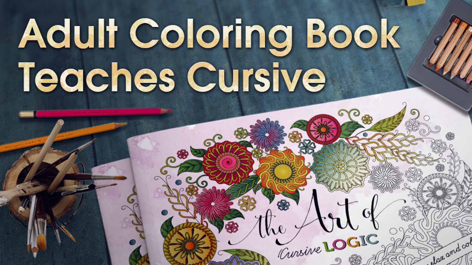The art of color book - A Revolutionary Handwriting Instruction Method Artfully Woven Into A Relaxing Adult Coloring Book Use