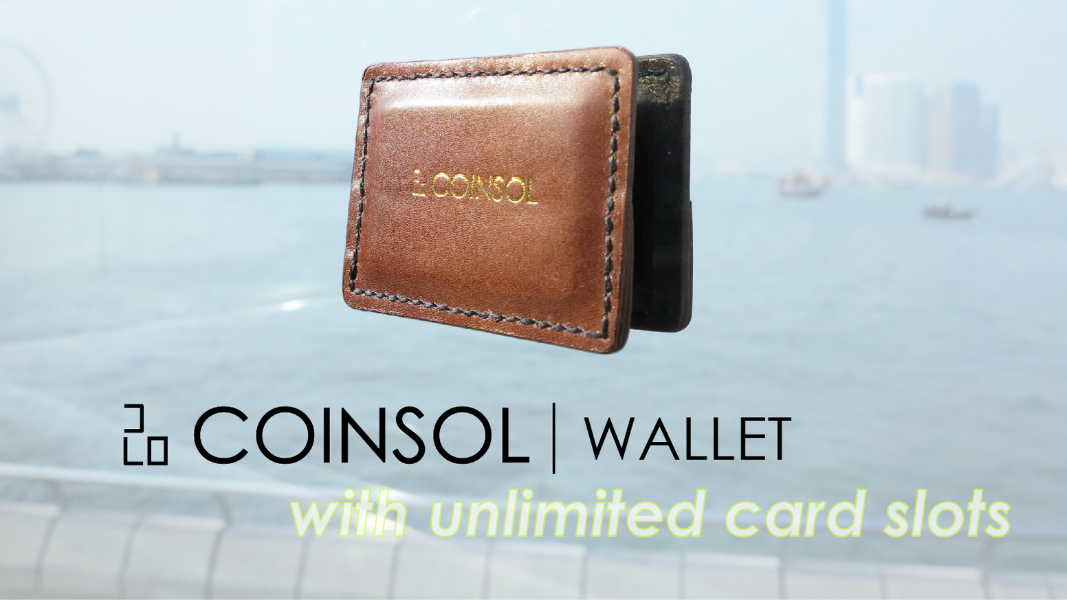 Feel the magic, explore possibilities. COINSOL is a wallet idea like never before.