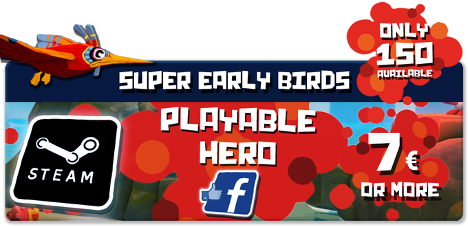 Pledge €7 or more: PLAYABLE HERO SUPER EARLY BIRDS