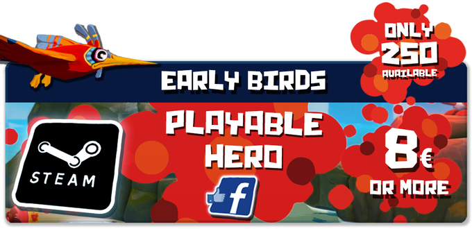 Pledge €8 or more: PLAYABLE HERO EARLY BIRDS