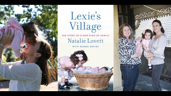 'Lexie's Village - The Story of a New Kind of Family'