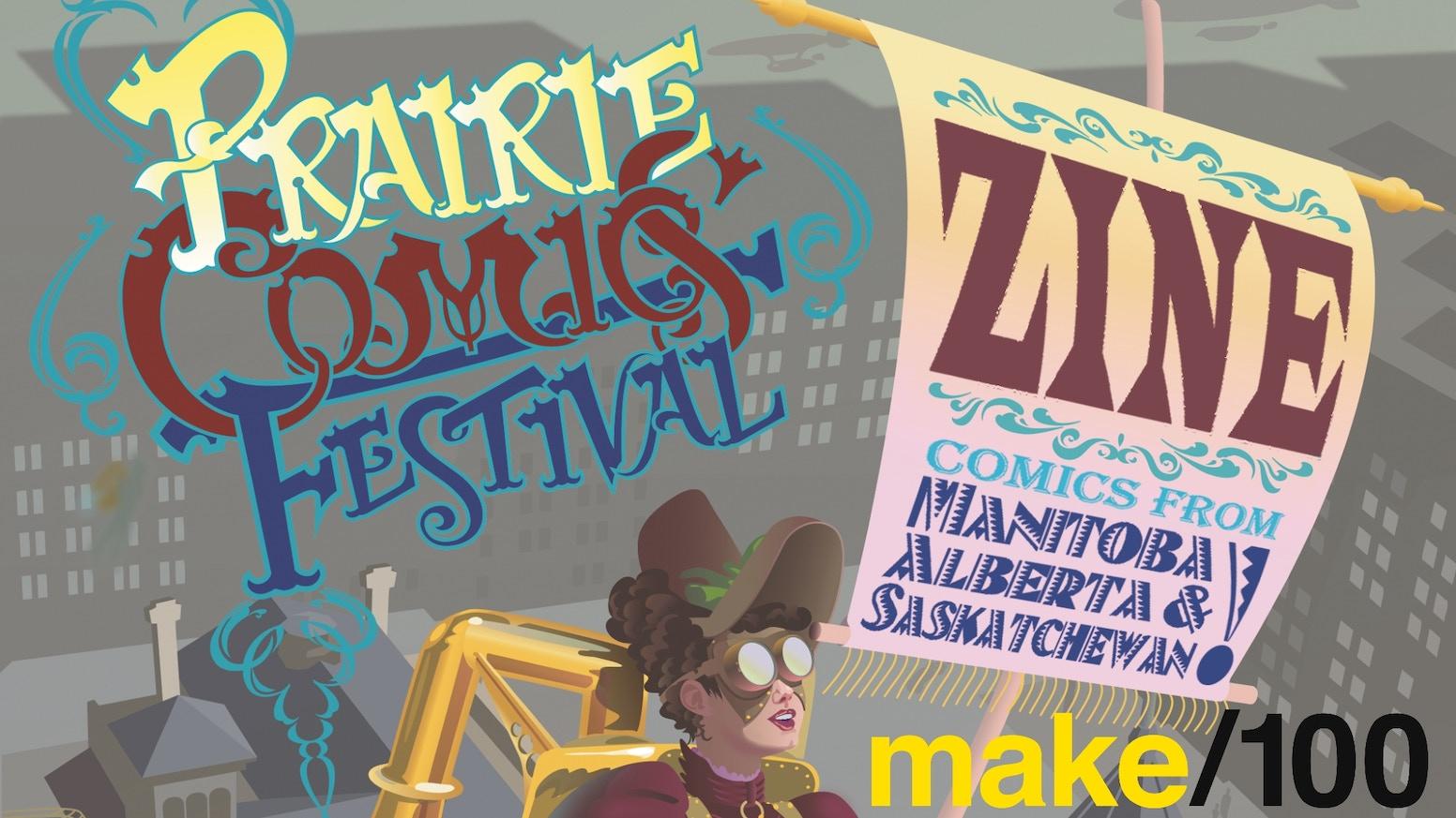 A short zine collecting comics and artwork from Manitoba, Saskatchewan, and Alberta creators!