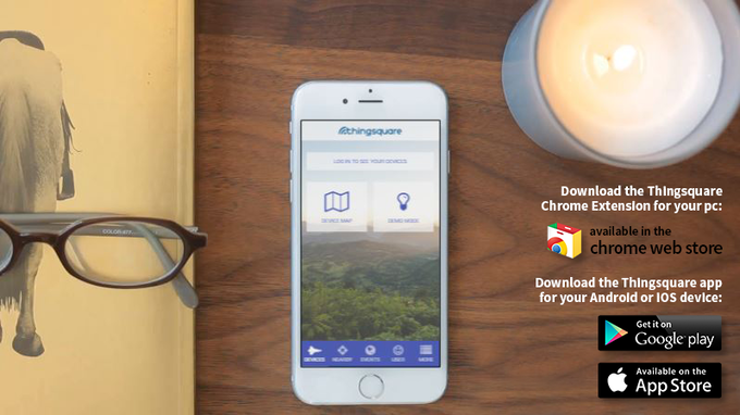Thingsquare is available in Chrome Web Store, Google Play and Apple Store.