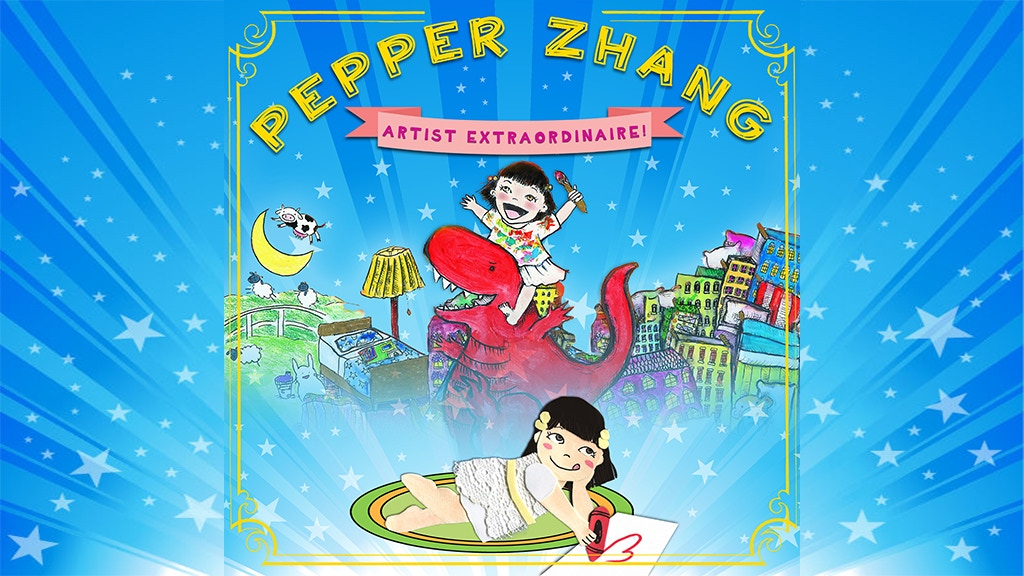 Pepper Zhang: Artist Extraordinaire! A Children's Book project video thumbnail