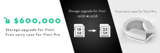 Vinci Standard (Free 32GB local storage upgrade) / Vinci Pro (Free carrying case)