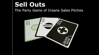 Sell Outs - The Party Game Of Insane Sales Pitches