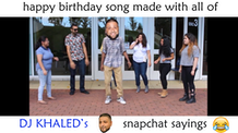 DJ Khaled Parody Birthday Song
