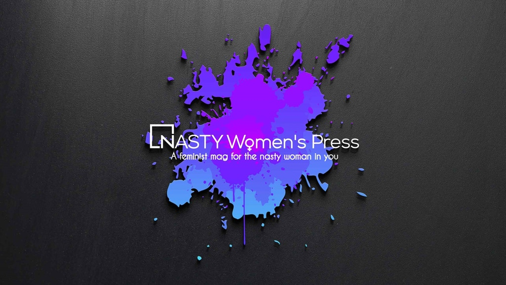 Launch Nasty Women's Press! project video thumbnail