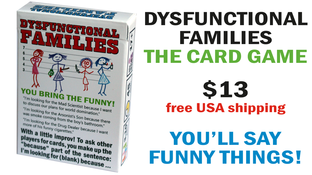 Dysfunctional Families Card Game - You'll Say Funny Things! project video thumbnail