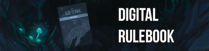 Flick through the draft digital rulebook for Sub Terra now!
