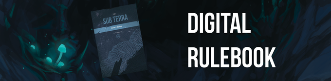 Flick through the draft digital rulebook for Sub Terra now!