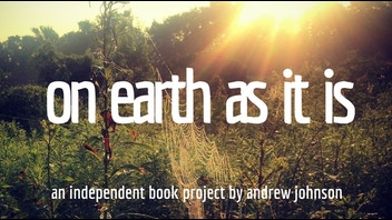 ON EARTH AS IT IS - The Book