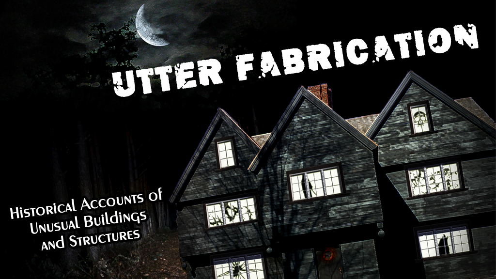 Utter Fabrication: Tales of Haunted Houses and Weird Places project video thumbnail