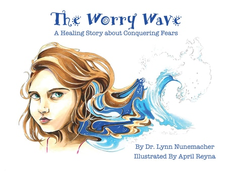 The Worry Wave Is A Therapeutic Childrens Book Which Helps Kids Learn To Identify And Overcome