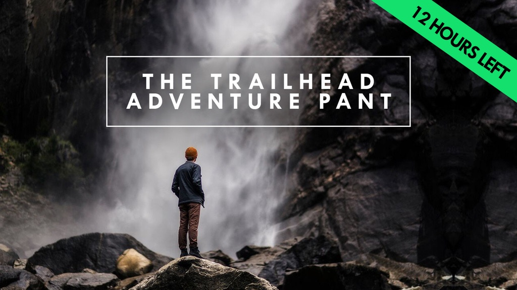 Trailhead Adventure Pant | Packable, Durable, & Stain Proof project video thumbnail