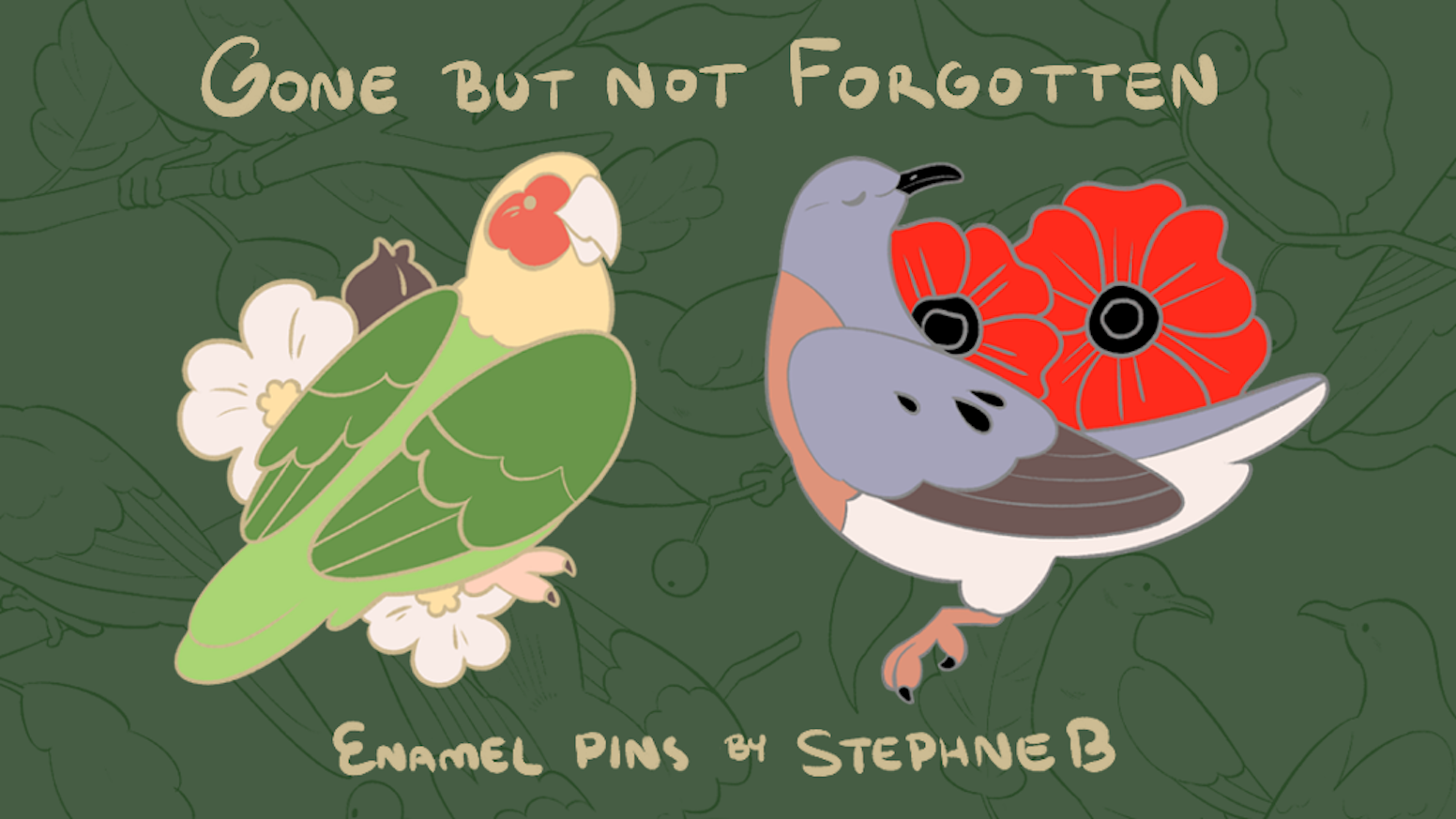 Gone But Not Forgotten Enamel Pins By Stephne Boutcher