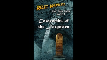 Relic Worlds: Pick Your Path