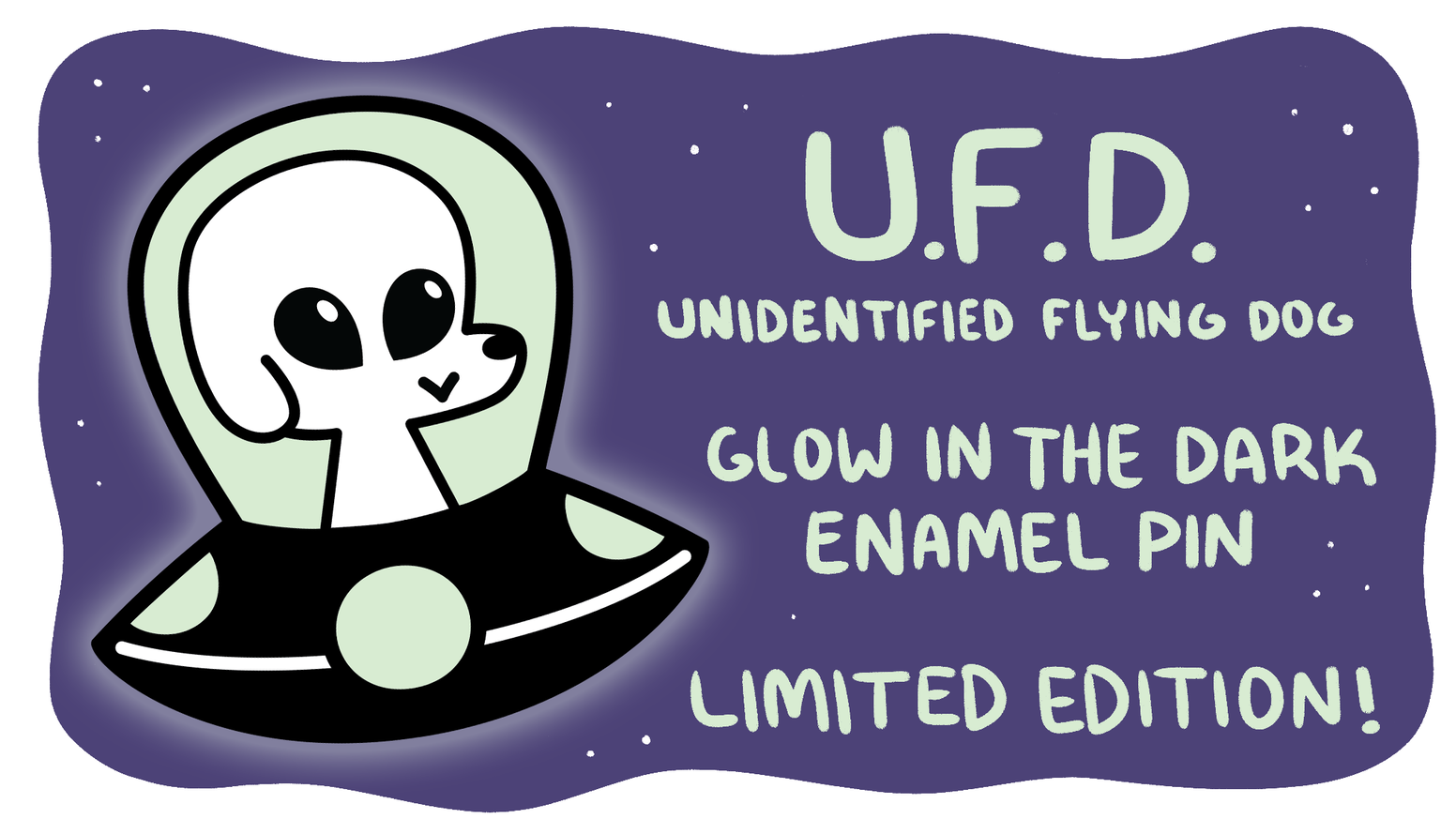 The UFD is a rare sight indeed! Get one of these limited edition, glowing pins to add an eerie touch to your collection.