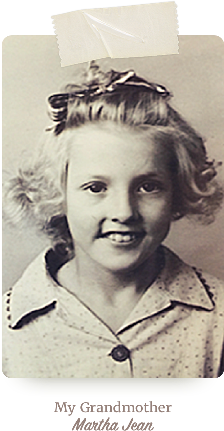 My Grandmother Martha Jean