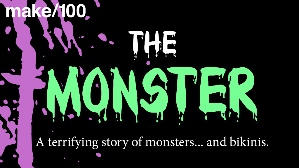 Make 100: The Monster project video thumbnail
