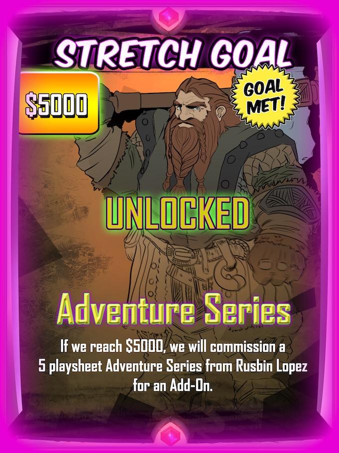 UNLOCKED! Adventure Series - $5k Stretch Goal