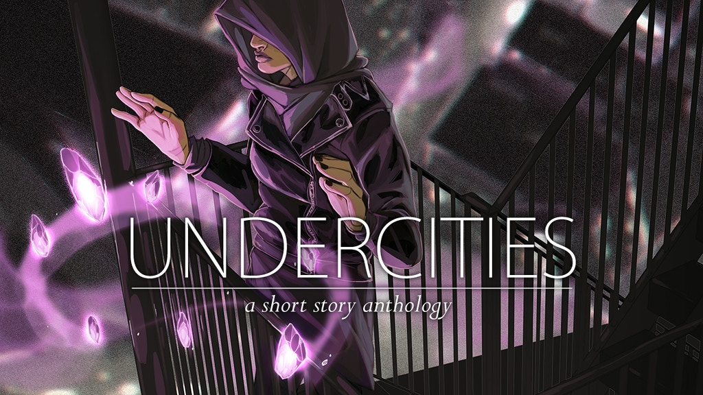 UNDERCITIES: A Short Story Anthology project video thumbnail
