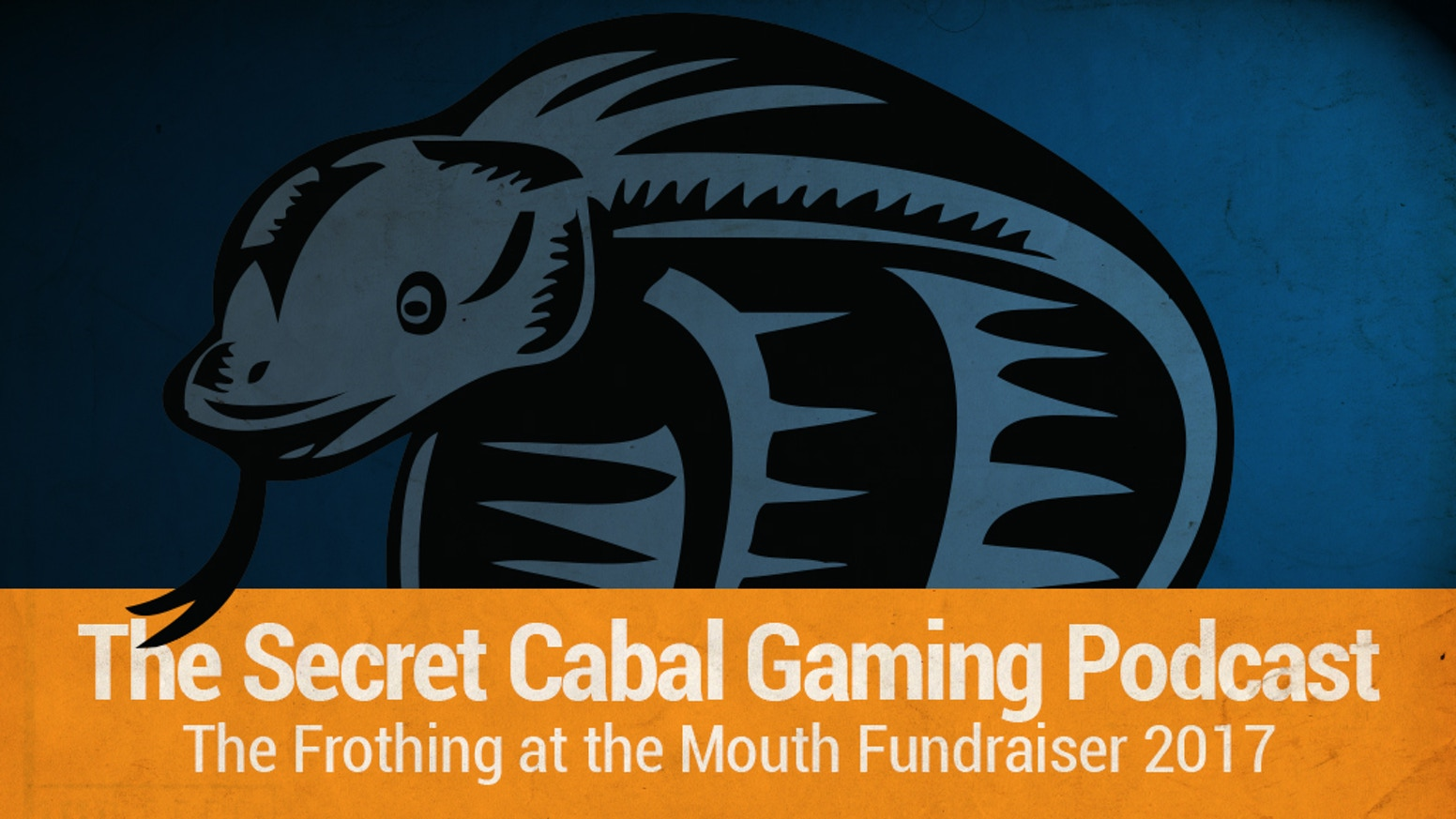 The Secret Cabal Gaming Podcast is Goin' Wild in 2017! by Secret