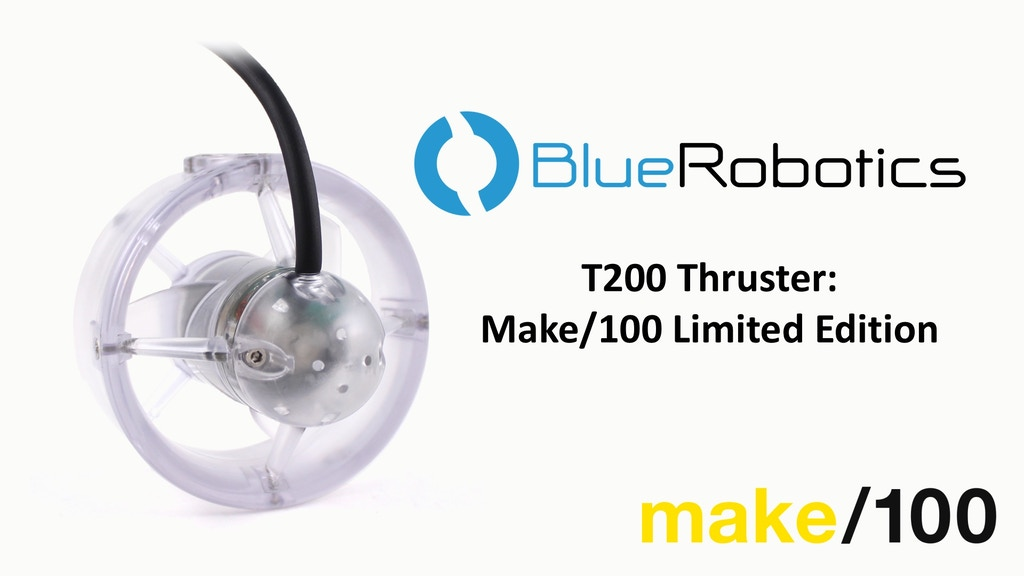 The T200 Thruster: Make/100 Limited Edition project video thumbnail