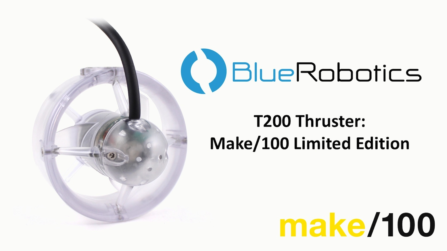 Two years ago, we launched the T100 Thruster for marine robotics. Today we commemorate that with a Make/100 limited edition thruster!
