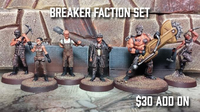 Breaker Faction Set - $30 Add On