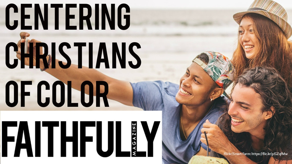 Faithfully Magazine: Celebrating Christians of Color project video thumbnail