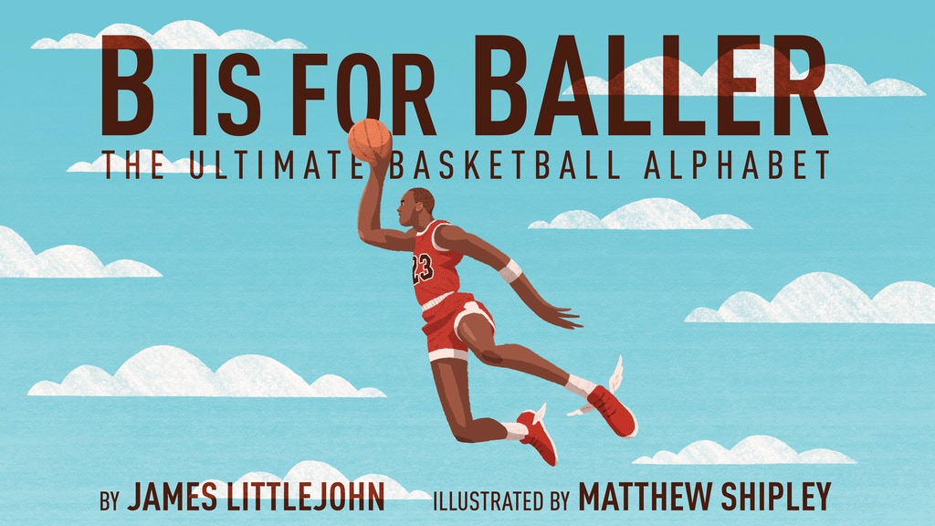 B is for Baller: The Basketball Alphabet Book for Kids project video thumbnail